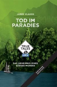 Cover Tod im Paradies (DuMont True Tales)