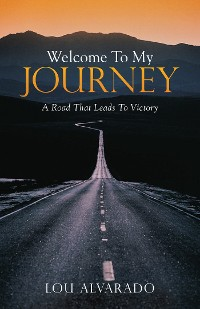 Cover Welcome to My Journey