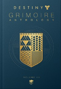 Cover Destiny Grimoire Anthology, Volume III