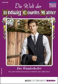 Cover Die Welt der Hedwig Courths-Mahler 468 - Liebesroman