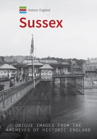Cover Historic England: Sussex