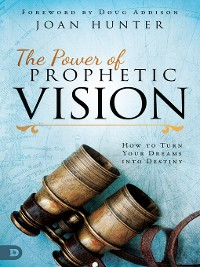 Cover The Power of Prophetic Vision