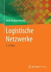 Cover Logistische Netzwerke