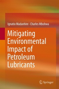 Cover Mitigating Environmental Impact of Petroleum Lubricants