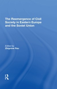 Cover Reemergence Of Civil Society In Eastern Europe And The Soviet Union
