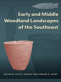 Cover Early and Middle Woodland Landscapes of the Southeast