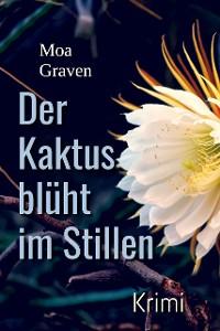 Cover Der Kaktus blüht im Stillen