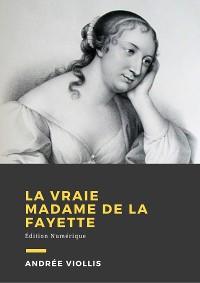 Cover La vraie Mme de La Fayette