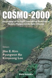 Cover Cosmo-2000 - Proceedings Of The Fourth International Workshop On Particle Physics And The Early Universe