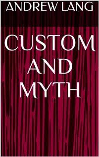 Cover Custom and Myth