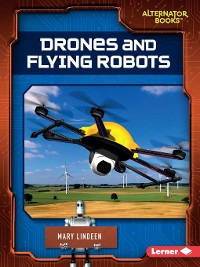 Cover Drones and Flying Robots