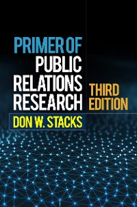 Cover Primer of Public Relations Research, Third Edition