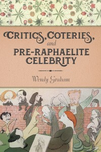 Cover Critics, Coteries, and Pre-Raphaelite Celebrity