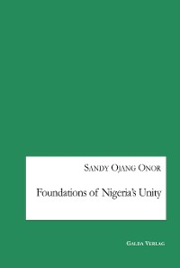 Cover Foundations of Nigeria's Unity