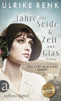 Cover Jahre aus Seide & Zeit aus Glas