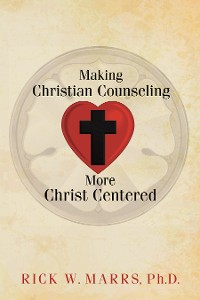 Cover Making Christian Counseling More Christ Centered