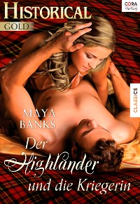 Cover Der Highlander und die Kriegerin