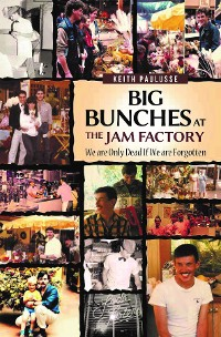 Cover Big Bunches At The Jam Factory