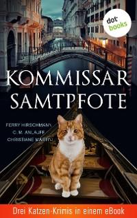 Cover Kommissar Samtpfote: Drei Katzen-Krimis in einem eBook