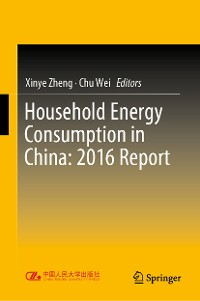 Cover Household Energy Consumption in China: 2016 Report