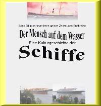 Cover Der Mensch auf dem Wasser - Schiffe heute - Teil 2