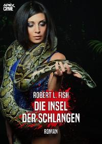 Cover DIE INSEL DER SCHLANGEN