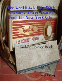 Cover The Unofficial, Talk With Grandma Secret Tourist Book for New York City