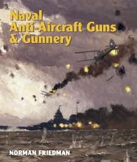 Cover Naval Anti-Aircraft Guns & Gunnery