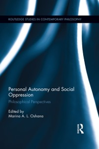 Cover Personal Autonomy and Social Oppression