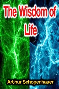 Cover The Wisdom of Life