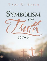 Cover Symbolism of Truth: Love