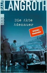 Cover Die Akte Adenauer