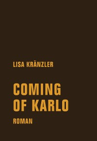 Cover Coming of Karlo