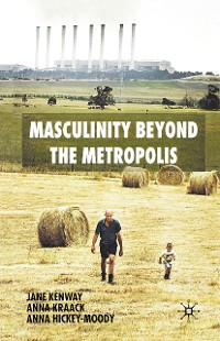 Cover Masculinity Beyond the Metropolis