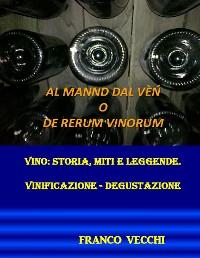Cover Al mannd dal vèn o de rerum vinorum