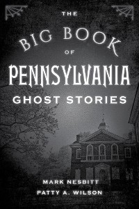 Cover The Big Book of Pennsylvania Ghost Stories