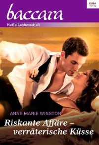 Cover Riskante Affäre - verräterische Küsse
