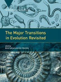Cover The Major Transitions in Evolution Revisited