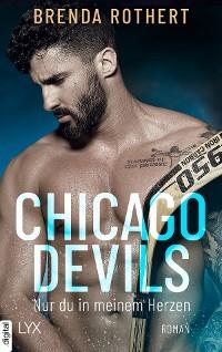 Cover Chicago Devils - Nur du in meinem Herzen