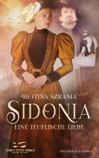 Cover Sidonia - Eine teuflische Liebe