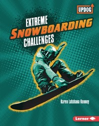 Cover Extreme Snowboarding Challenges