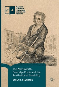 Cover The Wordsworth-Coleridge Circle and the Aesthetics of Disability