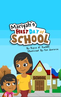 Cover Mariyah's First Day of School