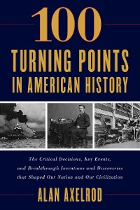 Cover 100 Turning Points in American History