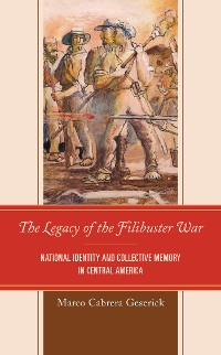 Cover The Legacy of the Filibuster War