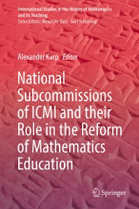 Cover National Subcommissions of ICMI and their Role in the Reform of Mathematics Education