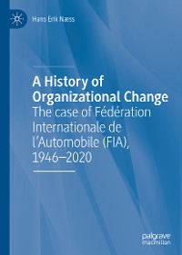 Cover A History of Organizational Change