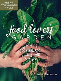 Cover The Food Lover's Garden