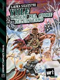 Cover Yule - Viaggio nel cuore dell'inverno
