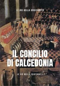 Cover Il Concilio di Calcedonia